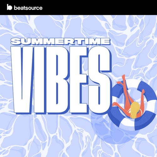 Summertime Vibes playlist