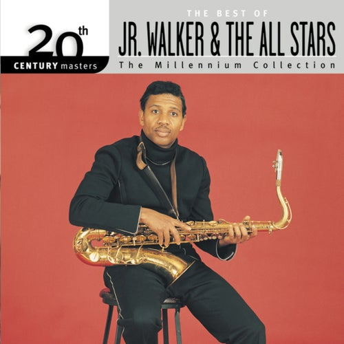 20th Century Masters: The Millennium Collection: Best of Junior Walker And The All Stars