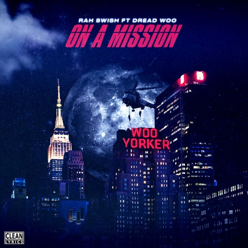 On a Mission (feat. Dread Woo)