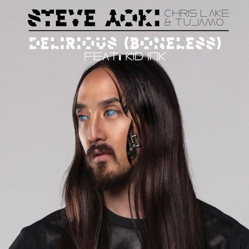 Delirious (Boneless) feat. Kid Ink
