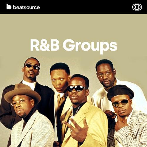 R&B Groups playlist