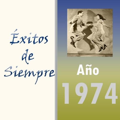 Exitos de Siempre, Ano 1974