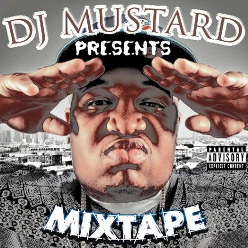 DJ Mustard Presents Mixtape