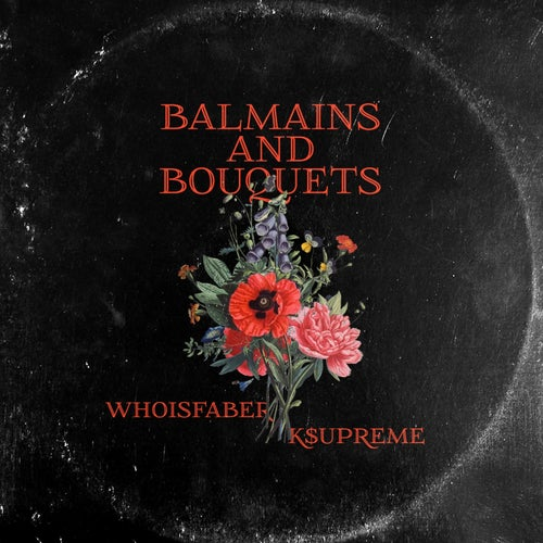 Balmains and Bouquets