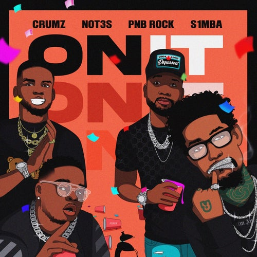 On It feat. PnB Rock, K1NG