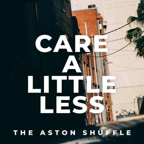 Care A Little Less