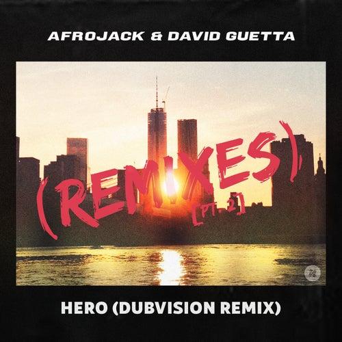 Hero (Dubvision Remix)