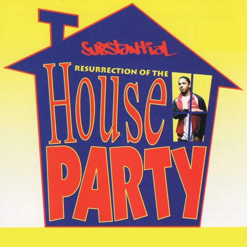 Resurrection of the House Party