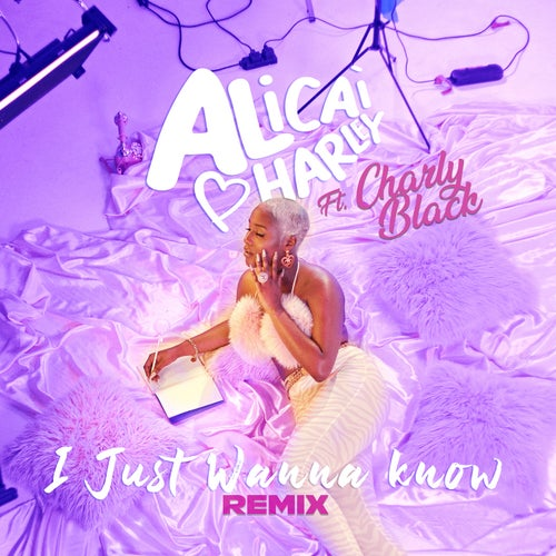 I Just Wanna Know (feat. Charly Black) [Remix]