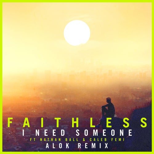 I Need Someone (feat. Nathan Ball & Caleb Femi) [Alok Remix] [Edit]