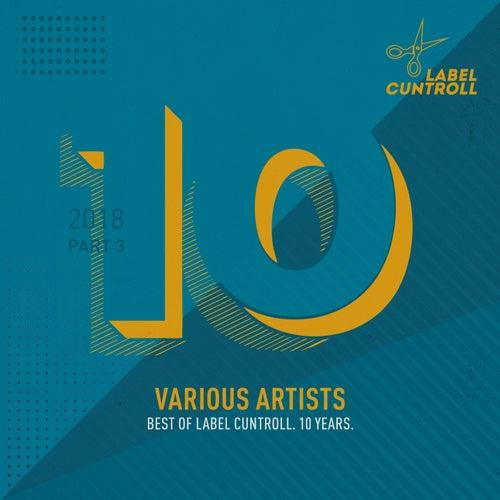 Best of Label Cuntroll, Pt. 3