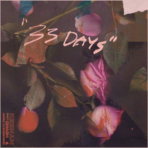 33 Days (feat. gnash & Anna Clendening)