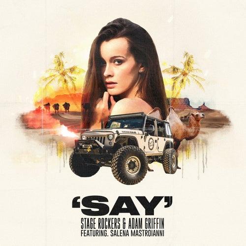 Say (feat. Salena Mastroianni)