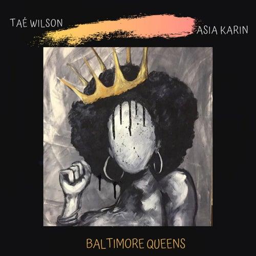 Baltimore Queens (feat. Asia Karin)