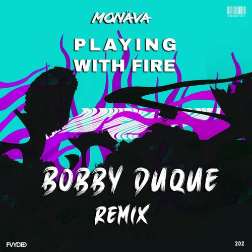 Playing With Fire (Bobby Duque Remix)