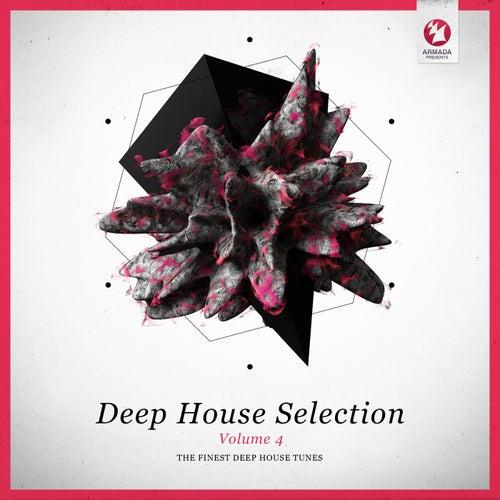 Armada Deep House Selection, Vol. 4 (The Finest Deep House Tunes)