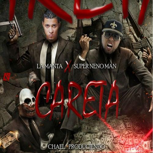 Careta (feat. Neno Man)