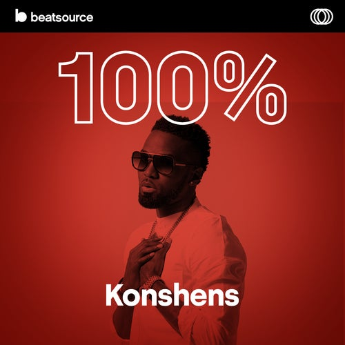 100% Konshens playlist