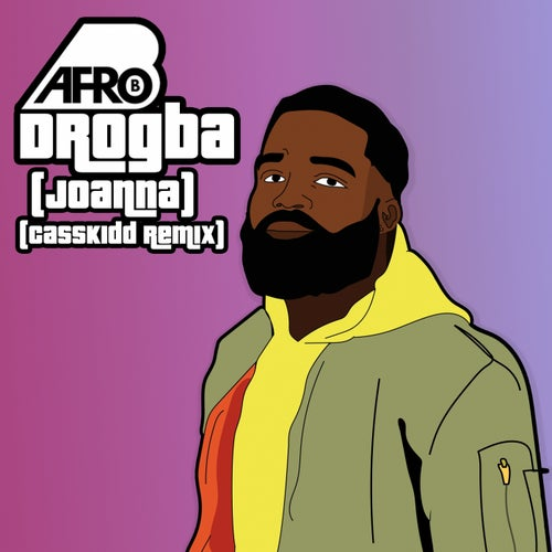Drogba (Joanna) (CassKidd Remix)