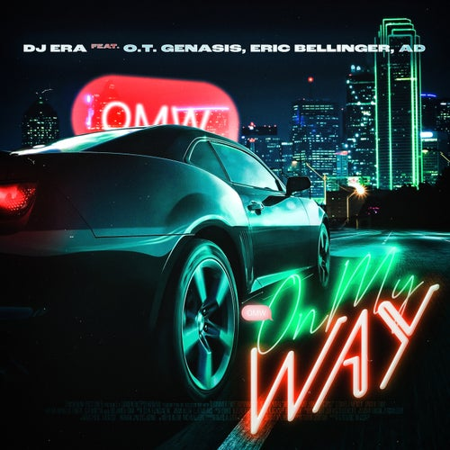 On My Way  (feat. O.T. Genasis, Eric Bellinger & AD)
