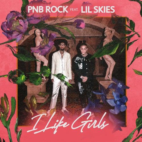 I Like Girls (feat. Lil Skies)