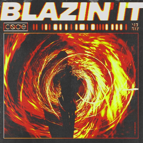 Blazin' It