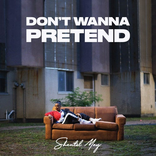 Don't Wanna Pretend