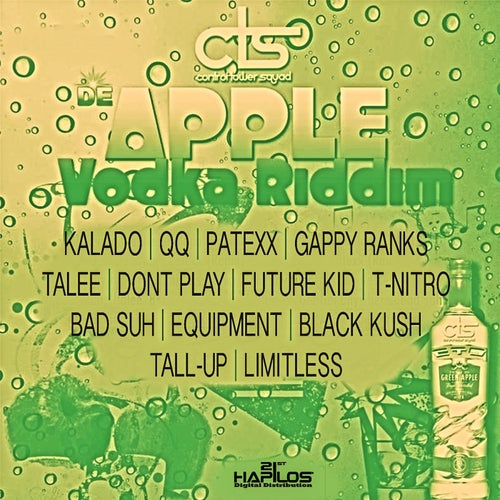 De Apple Vodka Riddim, Vol. 2