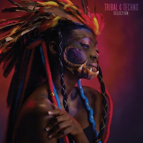 Tribal & Techno Selection