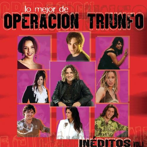 """""""Inéditos"""" Lo Mejor De Operación Triunfo Vol 1"""