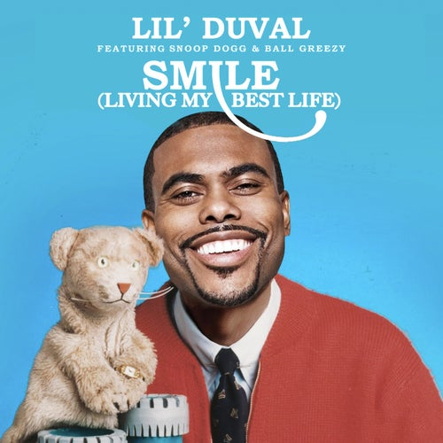 Smile (Living My Best Life)  (feat. Snoop Dogg & Ball Greezy)