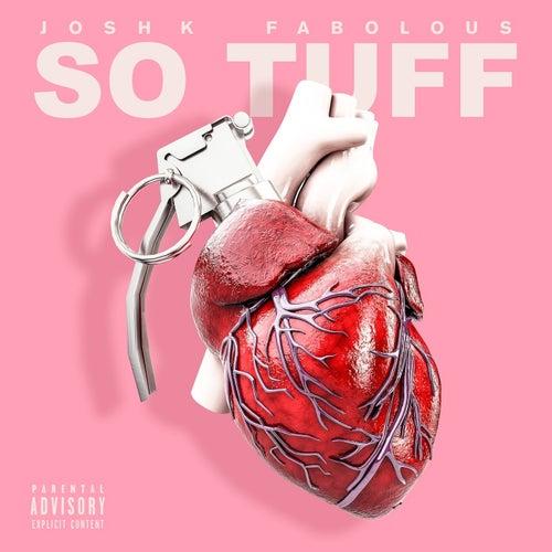So Tuff (feat. Fabolous)