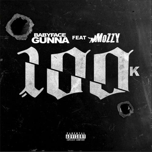 100k (feat. Mozzy)