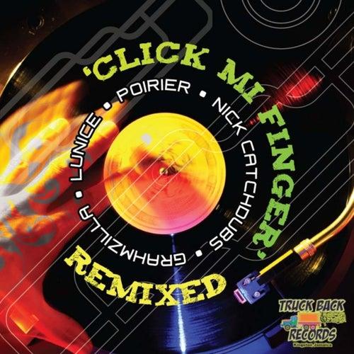 Click Mi Finger Remixed