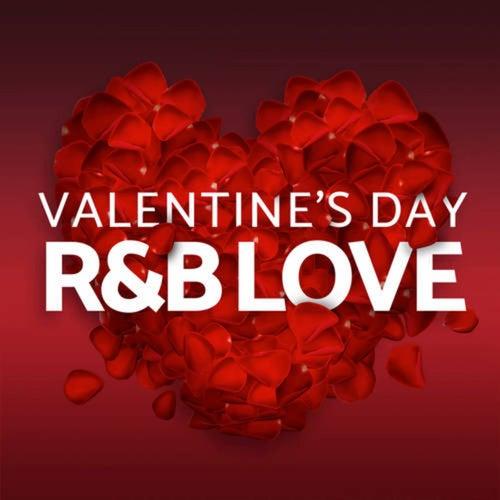 Valentine's Day - R&B Love