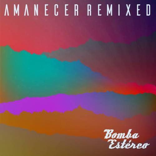 Amanecer (Remixed)