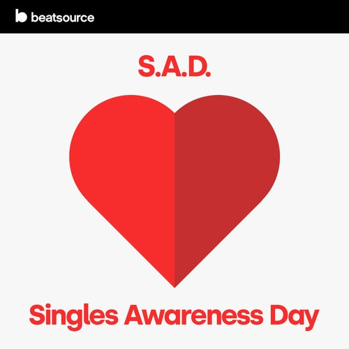 S.A.D. (Single Awareness Day) Album Art