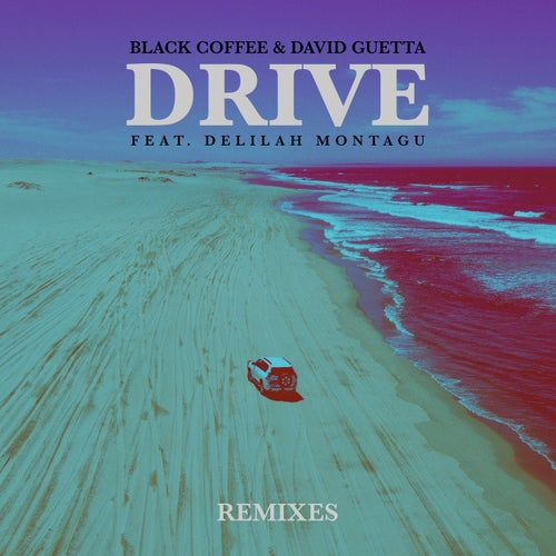 Drive - Remixes