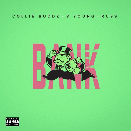 Bank (feat. B Young & Russ)