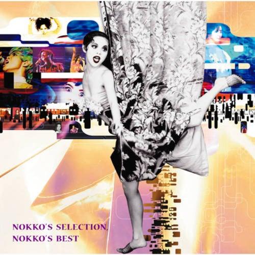 NOKKO'S SELECTION , NOKKO'S BEST