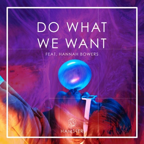 Do What We Want