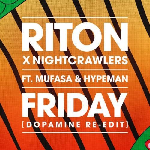 Friday (Dopamine Re-edit) [Extended]