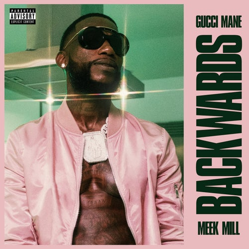 Backwards (feat. Meek Mill)