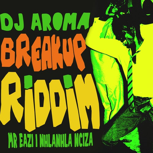 Breakup Riddim