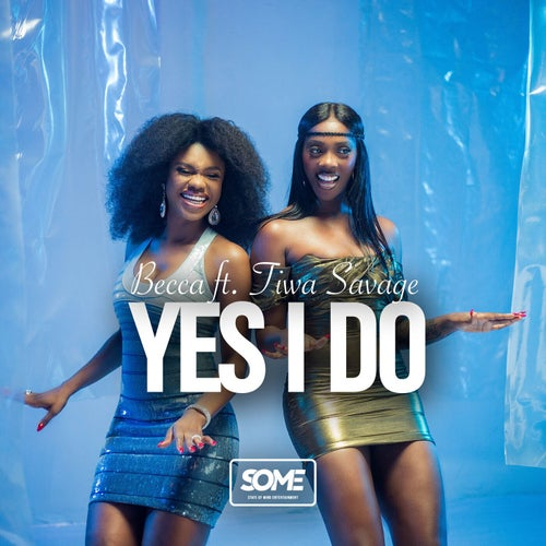 Yes I Do (feat. Tiwa Savage)