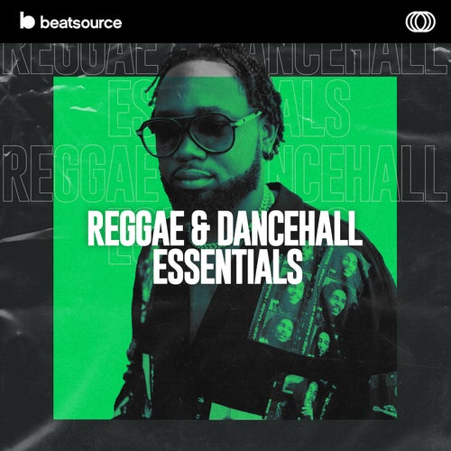 Reggae & Dancehall Essentials playlist