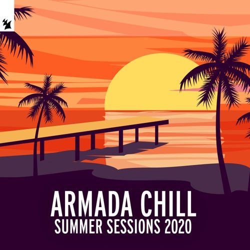 Armada Chill - Summer Sessions 2020