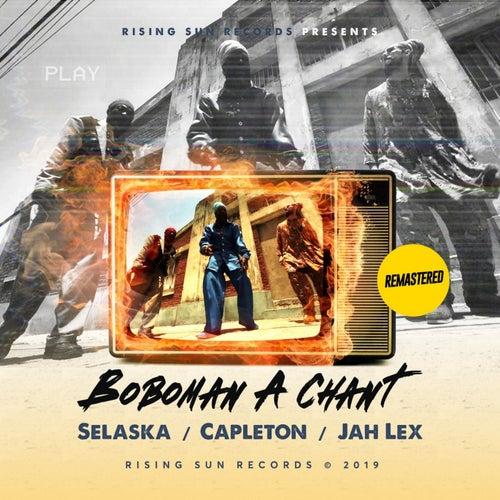 Bobo Man a Chant (Remastered)