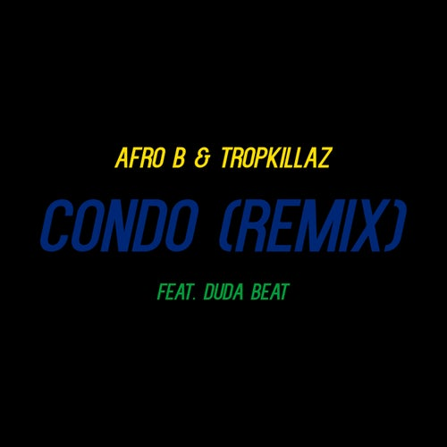 Condo (Remix) [feat. DUDA BEAT]