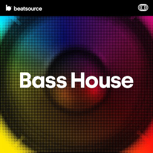 Bass House playlist